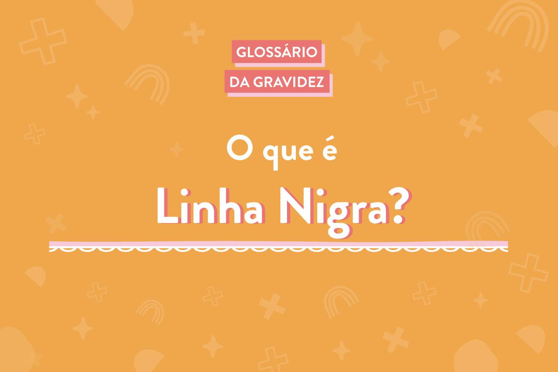o-que-é-linha-nigra